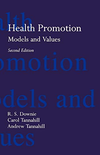 9780192625915: Health Promotion: Models and Values (Oxford Medical Publications)
