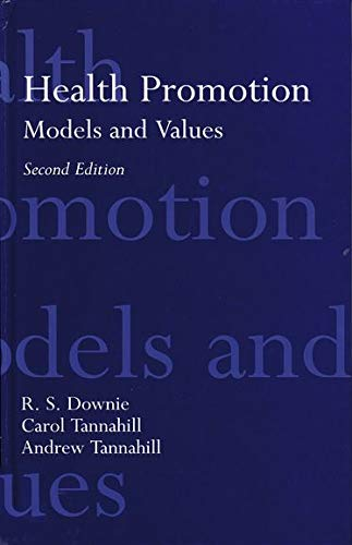 9780192625922: Health Promotion: Models and Values (Cloth)