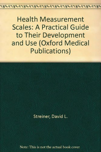 9780192626370: Health Measurement Scales: A Practical Guide to Their Development and Use (Oxford Medical Publications)
