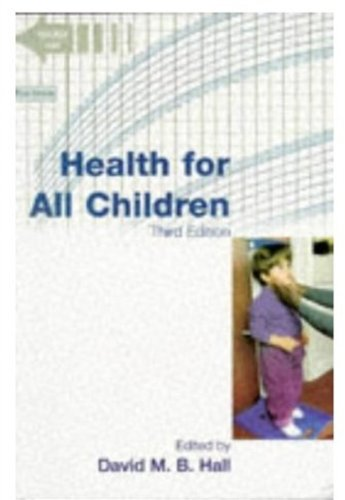 Health for All Children: Hall, David MB