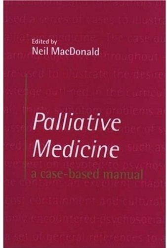 9780192626578: Palliative Medicine: A case-based manual