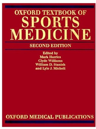 Oxford Textbook of Sports Medicine (Oxford Medical Publications)