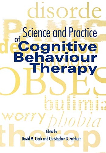 9780192627254: Science and Practice of Cognitive Behaviour Therapy (Cognitive Behaviour Therapy: Science and Practice)
