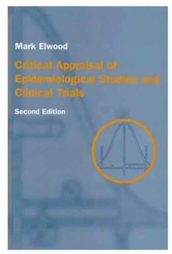 9780192627452: Critical Appraisal of Epidemiological Studies & Clinical Trials