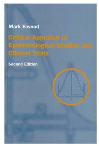 9780192627452: Critical Appraisal of Epidemiological Studies & Clinical Trials