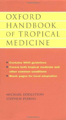 9780192627728: Oxford Handbook of Tropical Medicine (Oxford Medical Publications)