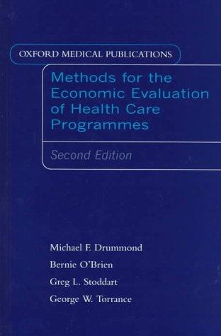 Methods for the Economic Evaluation of Health: Michael F. Drummond,