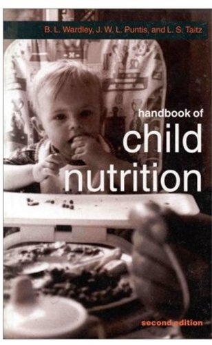 Handbook of Child Nutrition (Oxford Medical Publications): B. L. Wardley;