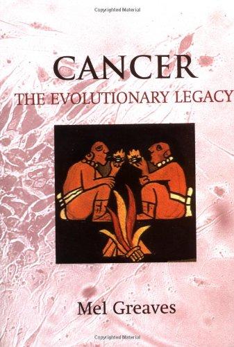 9780192628350: Cancer: The Evolutionary Legacy