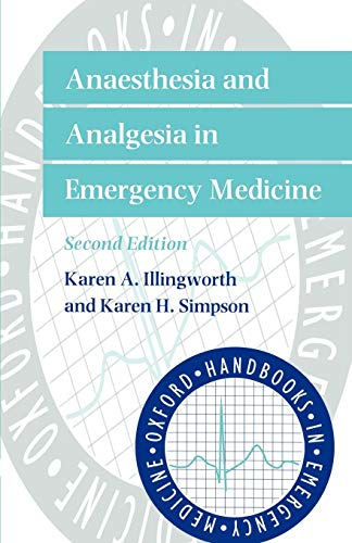 9780192629081: Anaesthesia and Analgesia in Emergency Medicine (Oxford Handbooks in Emergency Medicine)