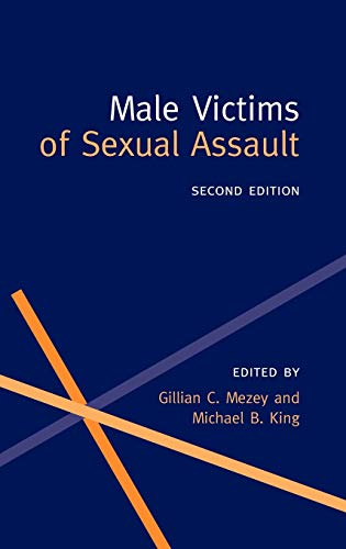 9780192629326: Male Victims of Sexual Assault (Oxford Medical Publications)