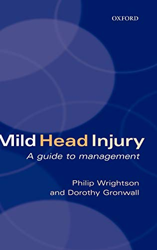 9780192629395: Mild Head Injury: A Guide to Management