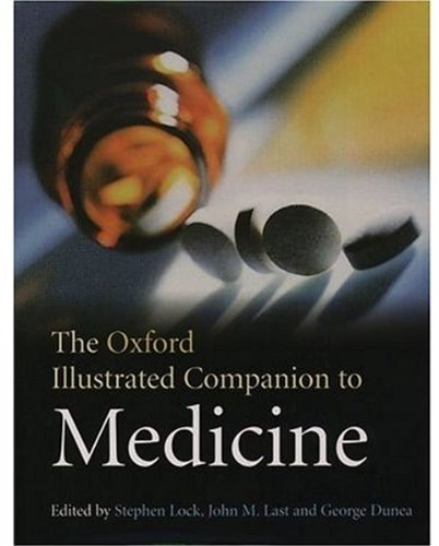 The Oxford Illustrated Companion to Medicine: Lock, S Last,