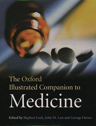 9780192629500: The Oxford Illustrated Companion to Medicine