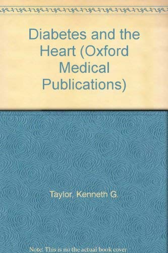 9780192630261: Diabetes and the Heart (Oxford Medical Publications)
