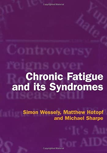 9780192630469: Chronic Fatigue and Its Syndromes