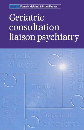 9780192630841: Geriatric Consultation Liaison Psychiatry (Oxford Medical Publications)