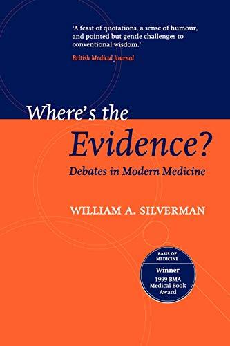 9780192630889: Where's the Evidence?: Debates in Modern Medicine