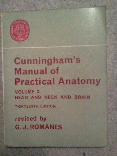 Cunningham's Manual of Practical Anatomy, Vol. 3: DANIEL JOHN CUNNINGHAM