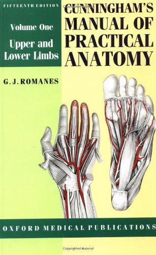 9780192631381: Cunningham's Manual of Practical Anatomy: Volume I: Upper and Lower Limbs (Oxford Medical Publications)