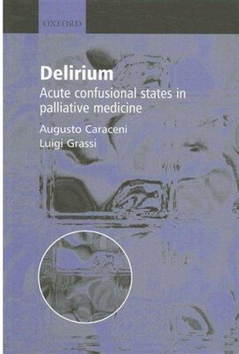 9780192631992: Delirium - Acute Confusional States in Palliative Medicine