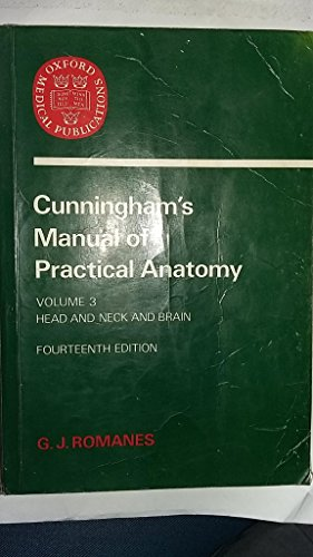 Cunningham's Manual of Practical Anatomy: Cunningham