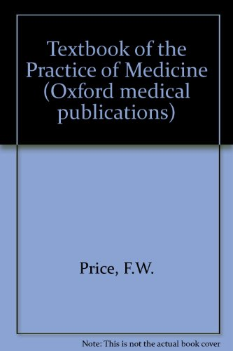 9780192632098: Textbook of the Practice of Medicine