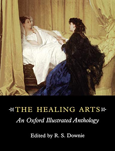 9780192632579: The Healing Arts: An Oxford Illustrated Anthology