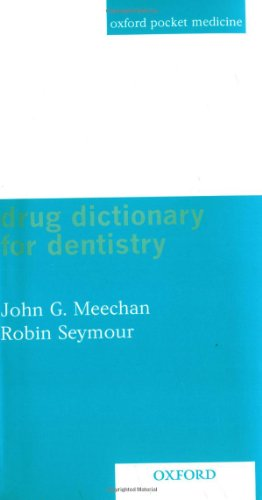 9780192632746: Drug Dictionary for Dentistry (Oxford pocket medicine)