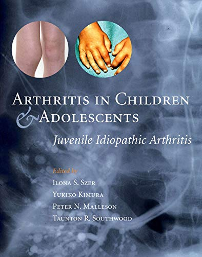 9780192632920: Arthritis in Children and Adolescents: Juvenile Idiopathic Arthritis