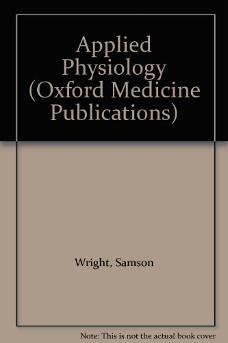 Samson Wright's Applied Physiology: Cyril A. Keele;