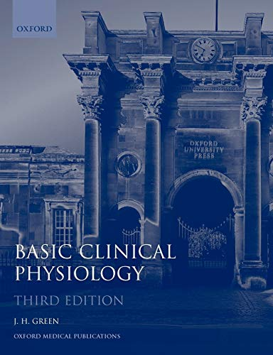 Basic Clinical Physiology (Oxford Medical Publications): Green, John H.