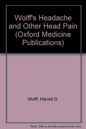 9780192641625: Wolff's Headache and Other Head Pain (Oxford Medicine Publications)