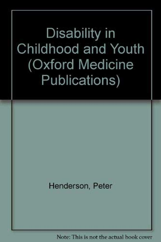 Disability in Childhood and Youth: Henderson, P.