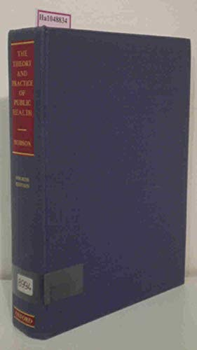 9780192642226: Theory and Practice of Public Health (Oxford medical publications)