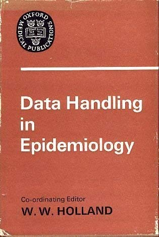 Data Handling in Epidemiology (Oxford Medicine Publications)
