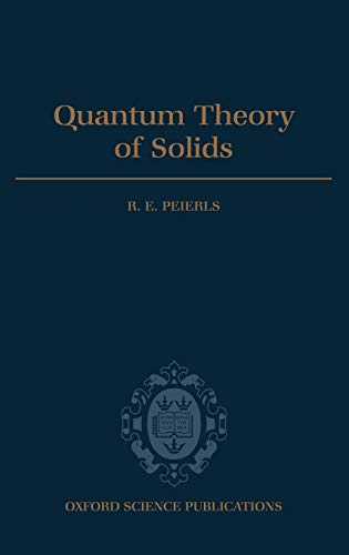 9780192670175: Quantum Theory of Solids (International Series of Monographs on Physics)