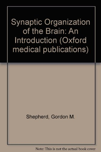 9780192690012: Synaptic Organization of the Brain: An Introduction (Oxford medical publications)