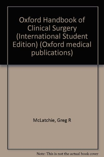 9780192690289: Oxford Handbook of Clinical Surgery (International Student Edition) (Oxford medical publications)