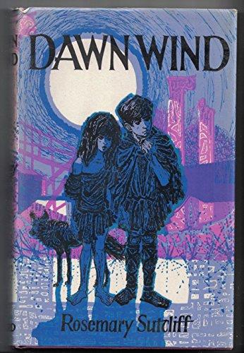 Dawn wind: Rosemary Sutcliff