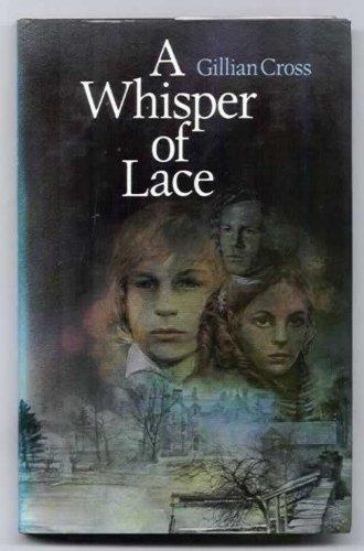 A Whisper of Lace: Cross, Gillian