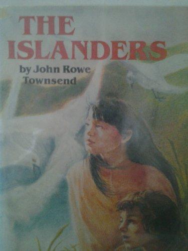 The Islanders: Townsend, John R.