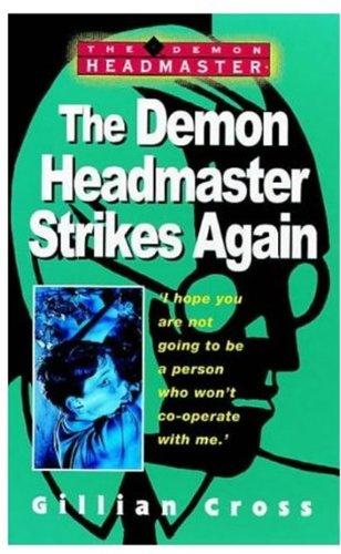 9780192714534: The Demon Headmaster Strikes Again
