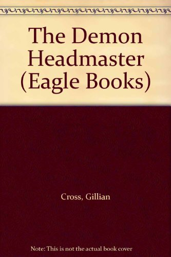 9780192714602: The Demon Headmaster (Eagle Books)
