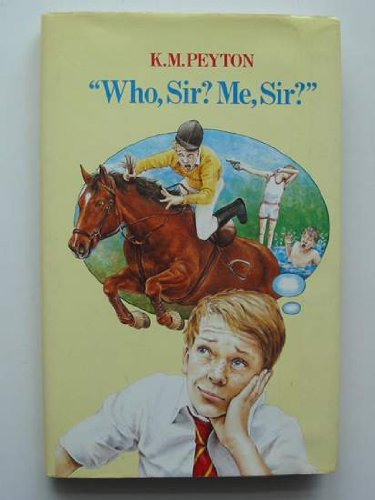 9780192714701: Who, Sir? Me, Sir?