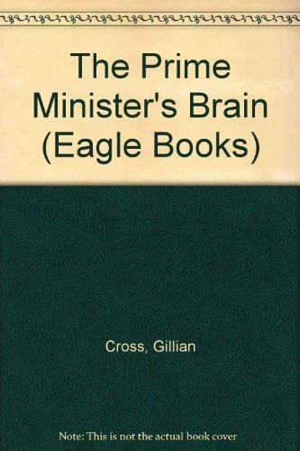 9780192714893: The Prime Minister's Brain (Eagle Books)