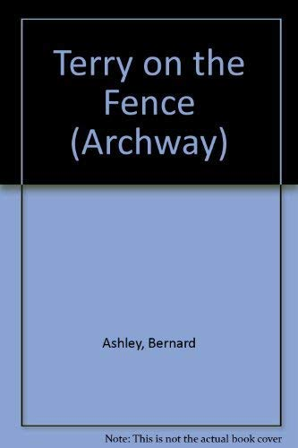 9780192715371: Terry on the Fence (Archway)