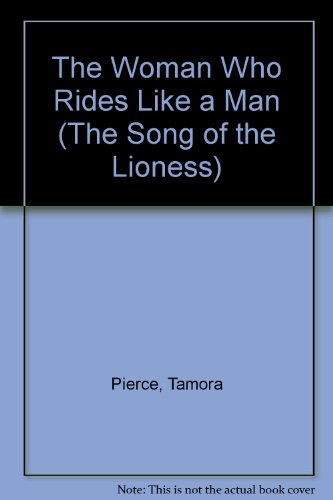 9780192715821: The Woman Who Rides Like a Man (The Song of the Lioness)