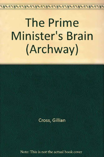 9780192716415: The Prime Minister's Brain (Archway)