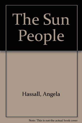 The Sun People: Hassall, Angela